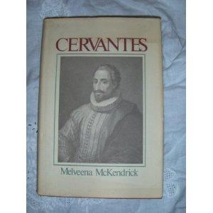 Melveena McKendrick's Cervantes