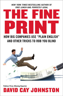 The Fine Print - David Cay Johnston