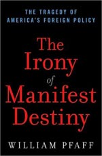 The Irony of Manifest Destiny
