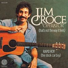 Operator single - Jim Croce