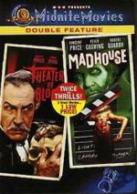 Theatre of Blood / Madhouse