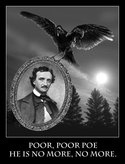 Edgar Allen Poe away!