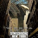 First Thoughts: <I>Synecdoche, New York</i>