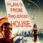 Plan 9 from Republican House