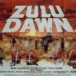Zulu Dawn and Every War Ever