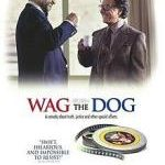 The Third Act of <i>Wag the Dog</i>