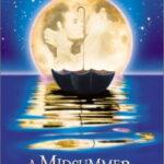 A Great Filmed Midsummer Night's Dream