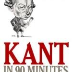 <i>Kant in 90 Minutes</i> Is Enough