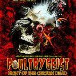 <i>Poultrygeist</i> Is Perfect in Its Way