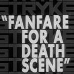 <i>Fanfare for a Death Scene</i>