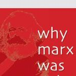 <i>Why Marx Was Right</i> Review