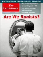 The Economist: Are We Racists?