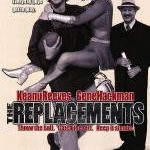 I Shouldn't Have Watched <i>The Replacements</i> Again