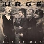 "The Urge and Their Charming Song ""Bit By Bit"""
