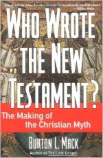 Who Wrote the New Testament? - Burton L Mack