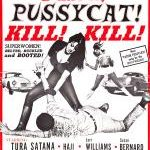 Why <i>Faster, Pussycat! Kill! Kill!</i> Is a Great Film