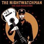 One Man Revolution - The Nightwatchman
