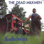 Morning Music: The Dead Milkmen