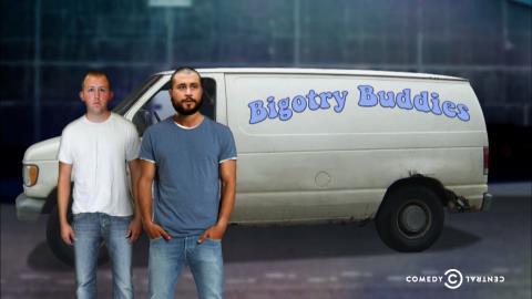 Bigotry Buddies