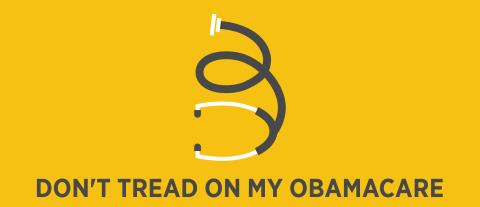 Don't Tread on My Obamacare