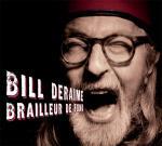 Brailleur De Fond - Bill Deraime