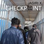 Checkpoint - Jasiri X