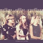 Sara Watkins, Sarah Jarosz, and Aoife O'Donovan