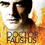 People Still Do <i>Doctor Faustus</i> — I Wonder Why