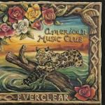 Everclear - American Music Club