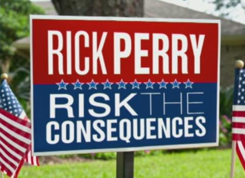 Rick Perry - Risk the Consequences