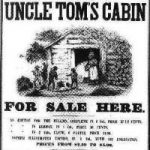 Anniversary Post: <i>Uncle Tom's Cabin</i>