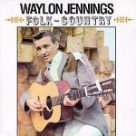 Folk-Country - Waylon Jennings