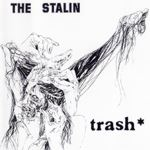 Trash - The Stalin