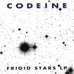 Frigid Stars LP - Codeine