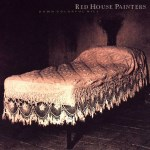 Morning Music: Red House Painters