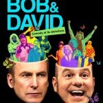 <em>W/ Bob & David</em> Goes <em>Mr Show</em> One Better