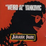 Morning Music: Jurassic Park by Weird Al Yankovic