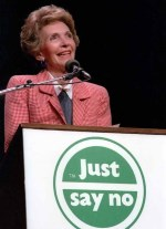 Nancy Reagan - Just Say No!