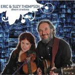 Music Worth Listening To: Eric & Suzy Thompson