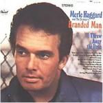 Branded Man - Merle Haggard
