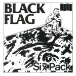 Morning Music: Six Pack by Black Flag