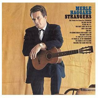 Strangers - Merle Haggard