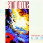 Especially for You - Blood and Roses - The Smithereens