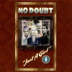 Morning Music: Just a Girl by No Doubt