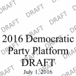 A Message to Us All: 2016 Democratic Party Platform