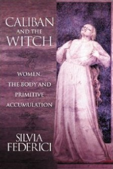 Caliban and the Witch - Feminism