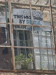 Hebron: This was taken by Israel. You are entering Apartheid