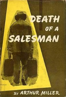 Death of a Salesman - The Modern Willy Loman Has Simply Yielded to Power