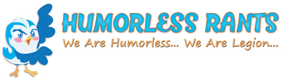 Helping Out at Humorless Rants